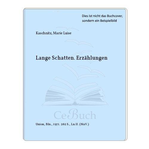 Lange Schatten. Erzählungen. Grossdruck.: Kaschnitz, Marie Luise
