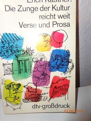 Die Zunge der Kultur reicht weit Verse: Kastner, Erich