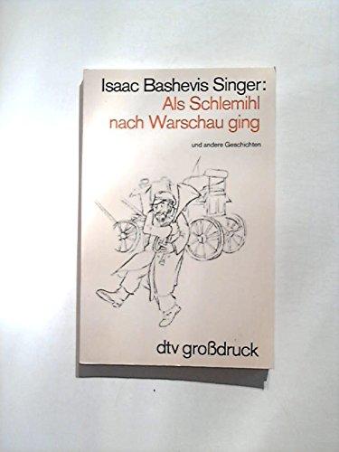 Als Schlemihl nach Warschau ging (Großdruck): Singer, Isaac Bashevis