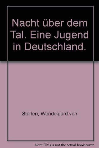 9783423025669: Nacht über dem Tal. Eine Jugend in Deutschland