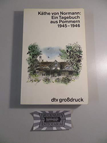 9783423025973: Ein Tagebuch aus Pommern 1945 - 1946. Großdruck.