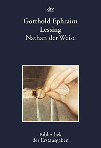 Nathan der Weise: Ein dramatisches Gedicht in: Lessing, Gotthold Ephraim