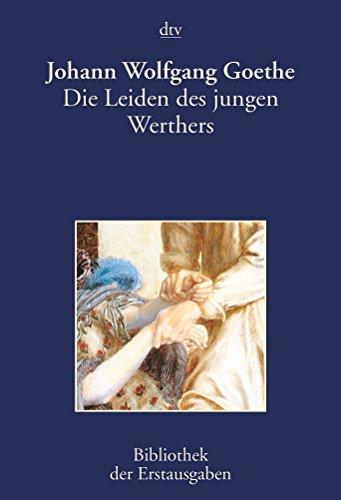 9783423026024: Die Leiden Des Jungen Werthers: Bibliothek Der Erstausgaben (DTV) (German Edition)