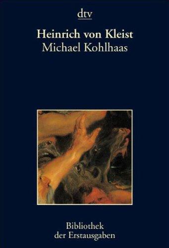 Michael Kohlhaas: Berlin 1810: Heinrich von Kleist