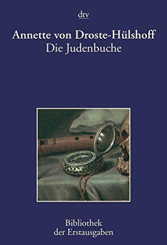 9783423026079: Die Judenbuche: Ein Sittengemälde aus dem gebirgichten Westfalen. Stuttgart und Tübingen 1842