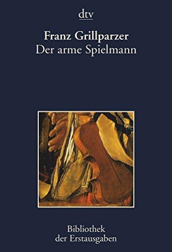 9783423026154: Der arme Spielmann. Pest 1848.