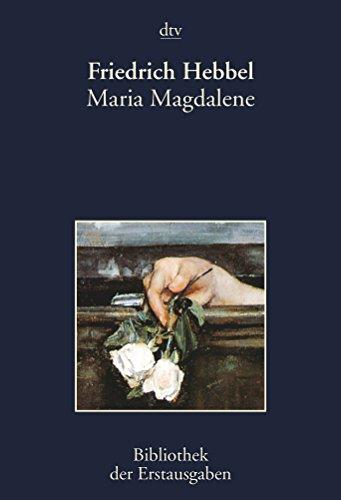 9783423026277: Maria Magdalene: Ein bürgerliches Trauerspiel in drei Akten