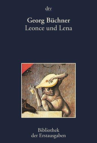 Leonce und Lena: Ein Lustspiel - Kiermeier-Debre, Joseph und Georg Büchner