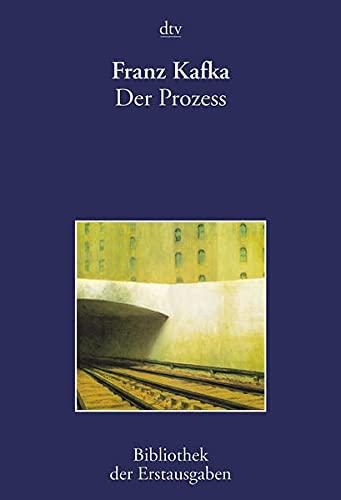 Der Prozeß.: Franz Kafka