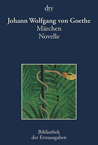 9783423026536: Märchen. Novelle. Tübingen 1795. Stuttgart und Tübingen 1828.