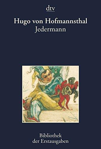 Everyone: The Play of the Rich Man: Hugo von Hofmannsthal