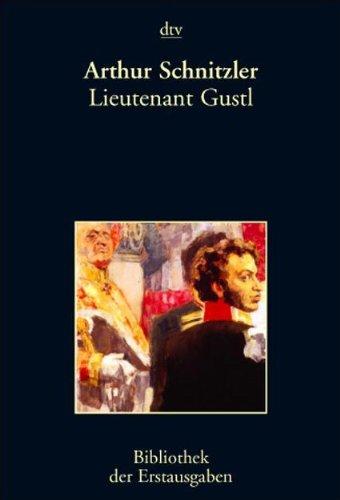 Lieutenant Gustl: Berlin 1901: Schnitzler, Arthur