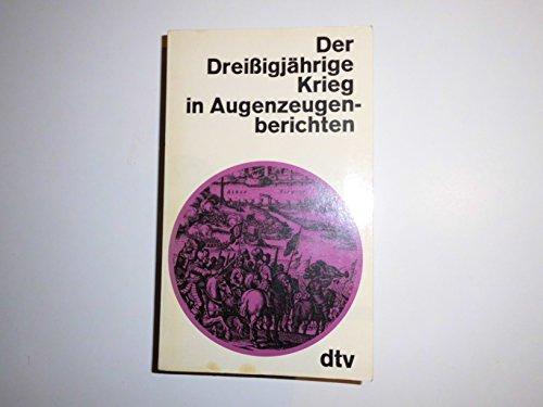 9783423027045: Der Drei�igj�hrige Krieg in Augenzeugenberichten