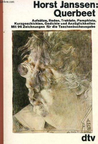 Querbeet. Aufsätze, Reden, Traktate, Pamphlete, Kurzgeschichten, Gedichte: Janssen, Horst