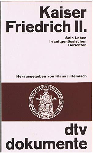Kaiser Friedrich II.: Klaus J. Heinisch