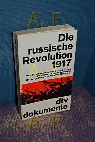 9783423029032: Die russische Revolution 1917. Von der Abdankung des Zaren bis zum Staatsstreich der Bolschewiki