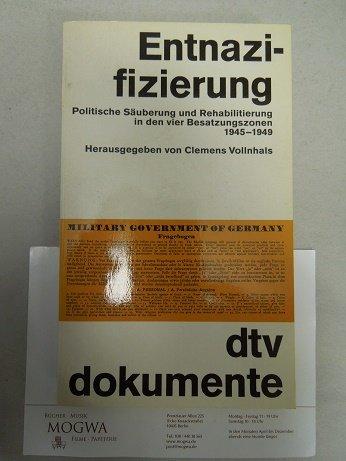 9783423029629: Entnazifizierung: Politische Säuberung und Rehabilitierung in den vier Besatzungszonen 1945-1949