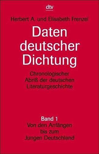 Daten Deutscher Dichtung: Band 1 (German Edition) (9783423030038) by Herbert A Frenzel