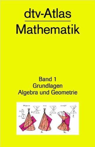 9783423030076: dtv-Atlas Mathematik 1: Grundlagen, Algebra und Geometrie