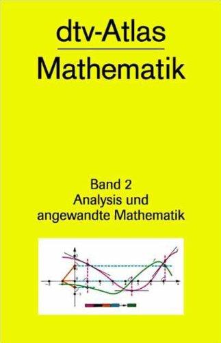 9783423030083: dtv - Atlas Mathematik 2. Analysis und angewandte Mathematik.