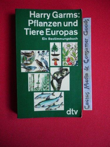 9783423030137: Pflanzen und Tiere Europas. Ein Bestimmungsbuch