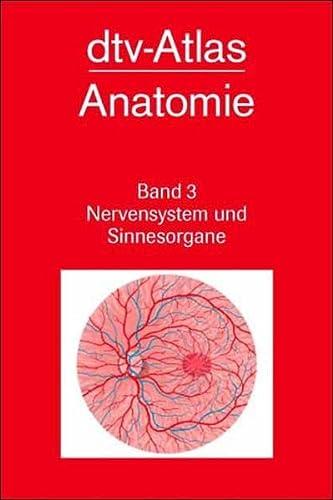 9783423030199: dtv - Atlas der Anatomie III. Nervensystem und Sinnesorgane.
