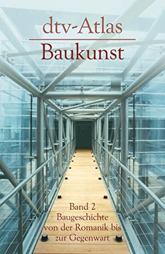 9783423030212: dtv - Atlas Baukunst II. Baugeschichte von der Romanik bis zur Gegenwart.