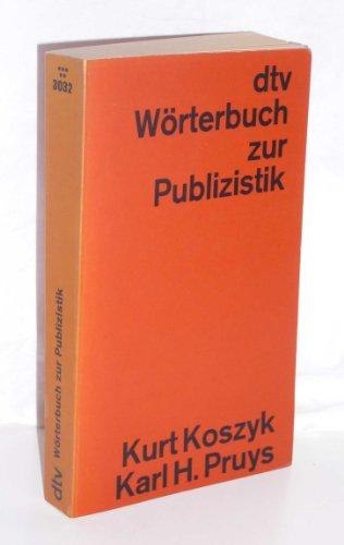 9783423030328: DTV-Wörterbuch zur Publizistik