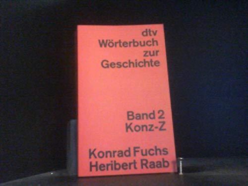 9783423030373: dtv Wörterbuch zur Geschichte Band 2 (Band 2 Konz-Z)