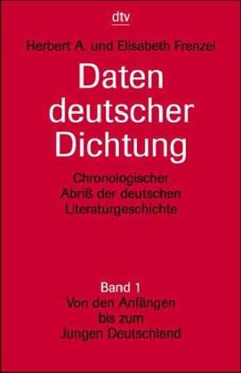 9783423031011: Daten deutscher Dichtung : chronolog. Abriss d. dt. Literaturgeschichte