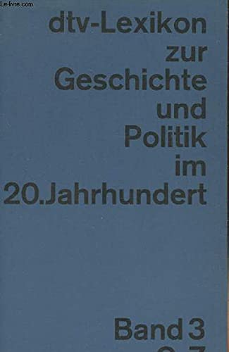 9783423031288: DTV Lexikon zur Geschichte und Politik im 20. Jahrhundert