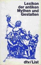 9783423031813: Lexikon der antiken Mythen und Gestalten
