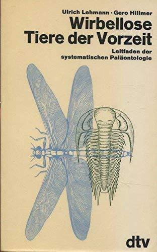 9783423032001: Wirbellose Tiere der Vorzeit. Leitfaden zur systematischen Paläontologie.
