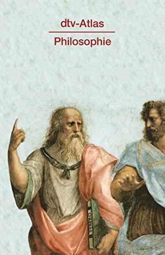 dtv-Atlas zur Philosophie, Tafeln und Texte, Mit: Kunzmann, Peter /
