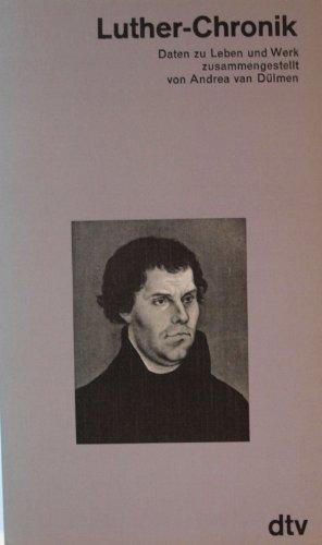 9783423032537: Luther - Chronik. Daten zu Leben und Werk.