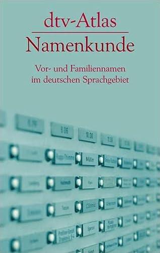 9783423032667: dtv - Atlas Namenkunde: Vor- und Familiennamen im deutschen Sprachgebiet