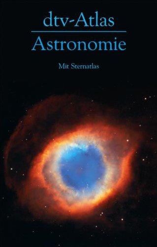 9783423032674: dtv - Atlas Astronomie: Mit Sternatlas / 135 Abbildungsseiten in Farbe