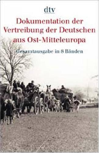 9783423032735: Die Vertreibung der deutschen Bevoelkerung aus der Tschechoslowake Dokumentation der Vertreibung der Deutschen aus Ost-Mitteleuropa; Bd. 4dtv; 3273 : dtv-Reprint