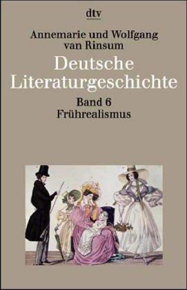 9783423033466: Deutsche Literaturgeschichte 6. Frührealismus: 1815 - 1848.