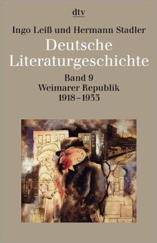 9783423033497: Deutsche Literaturgeschichte 9. Weimarer Republik 1918 - 1933