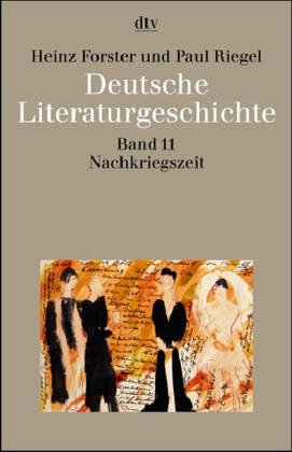 9783423033510: Deutsche Literaturgeschichte 11. Die Nachkriegszeit 1945 - 1968.