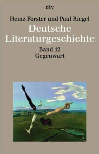 Deutsche Literaturgeschichte (German Edition): Forster, Heinz, Riegel, Paul