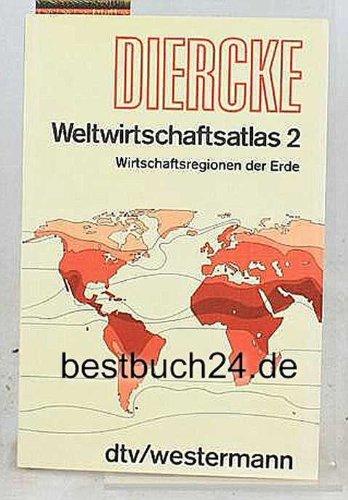 9783423034128: Wirtschaftsregionen der Welt, Bd 2