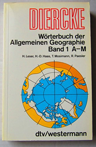 9783423034173: Diercke-Worterbuch der allgemeinen Geographie (German Edition)