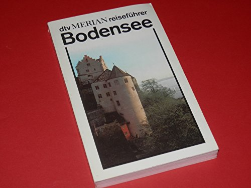 DTV-Merian-Reiseführer. Bodensee.