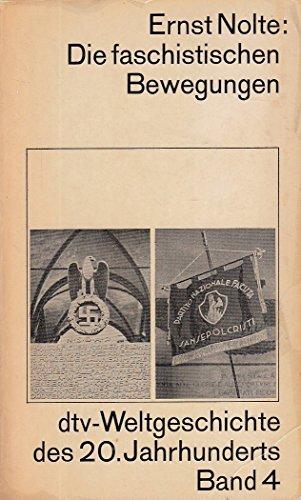 9783423040044: Die faschistischen Bewegungen. Die Krise des liberalen Systems und die Entwicklung der Faschismen