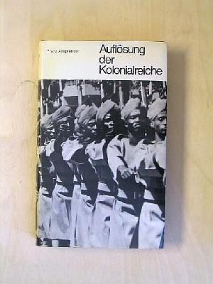 9783423040136: Auflösung der Kolonialreiche.