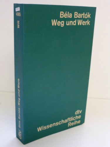 9783423040853: Bela Bartok. Leben und Werk.