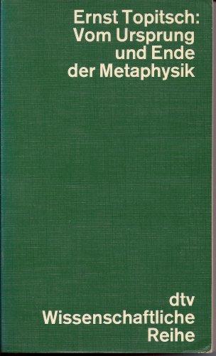 Vom Ursprung und Ende der Metaphysik. Eine Studie zur Weltanschauungskritik.: Topitsch, Ernst: