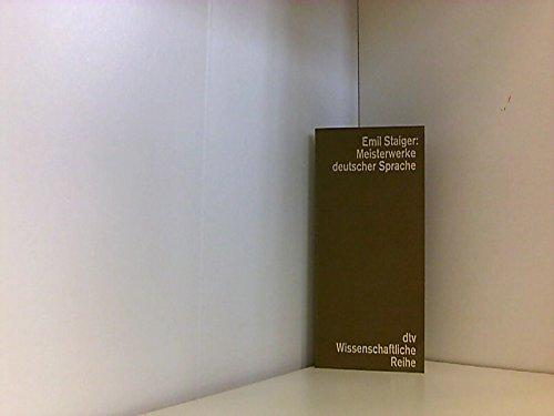 Meisterwerke deutscher Sprache aus dem neunzehnten Jahrhundert.: Emil. Staiger